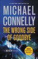Go to record The wrong side of goodbye [text (large print)] : a novel