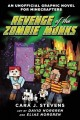 Go to record Revenge of the zombie monks : an unofficial graphic novel ...