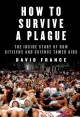Go to record How to survive a plague : the inside story of how citizens...