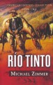 Go to record Río Tinto : a western story