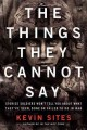 Go to record The things they cannot say : stories soldiers won't tell y...