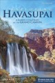 Go to record Exploring Havasupai : a guide to the heart of the Grand Ca...