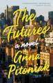 Go to record The futures : a novel