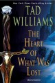 Go to record The heart of what was lost : a novel of Osten Ard