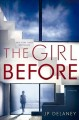 Go to record The girl before : a novel