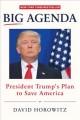 Go to record Big agenda : President Trump's plan to save America