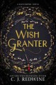 Go to record The wish granter : a Ravenspire novel