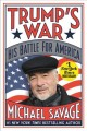 Go to record Trump's war : his battle for America