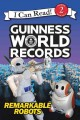 Go to record Guinness world records : remarkable robots