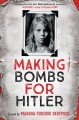 Go to record Making bombs for Hitler : a novel