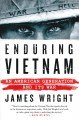 Go to record Enduring Vietnam : an American generation and its war