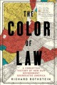 Go to record The color of law : a forgotten history of how our governme...