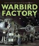 Go to record Warbird factory : North American Aviation in World War II