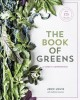 Go to record The book of greens : a cook's compendium of 40 varieties, ...