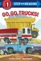 Go to record Go, go, trucks!