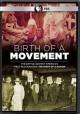 Go to record Birth of a movement [videorecording]