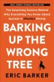 Go to record Barking up the wrong tree : the surprising science behind ...