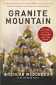 Go to record Granite Mountain : the firsthand account of a tragic wildf...