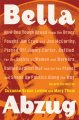 Go to record Bella Abzug : how one tough broad from the Bronx fought Ji...