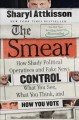 Go to record The smear : how shady political operatives and fake news c...
