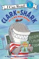 Go to record Clark the Shark and the big book report