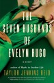 Go to record The seven husbands of Evelyn Hugo : a novel