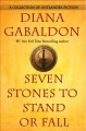 Go to record Seven stones to stand or fall : a collection of Outlander ...