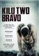 Go to record Kilo two bravo [videorecording]
