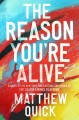 Go to record The reason you're alive : a novel
