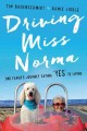 """Go to record Driving Miss Norma : one family's journey saying """"yes"""" to ..."""