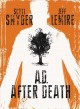 Go to record A.D. : after death