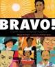 Go to record Bravo! : poems about amazing Hispanics