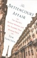 Go to record The Bettencourt affair : the world's richest woman and the...