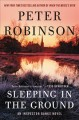 Go to record Sleeping in the ground : an Inspector Banks novel
