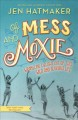Go to record Of mess and moxie : wrangling delight out of this wild and...