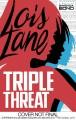 Go to record Lois Lane : triple threat