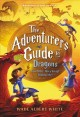 Go to record The adventurer's guide to dragons (and why they keep bitin...