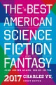 Go to record The best American science fiction and fantasy 2017