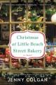 Go to record Christmas at Little Beach Street Bakery : a novel