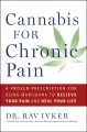 Go to record Cannabis for chronic pain : a proven prescription for usin...