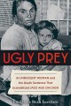 Go to record Ugly prey : an innocent woman and the death sentence that ...