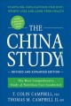 Go to record The China study : the most comprehensive study of nutritio...