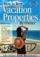 Go to record How to rent vacation properties by owner : the complete gu...