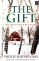 Go to record The gift [text (large print)] : the Amish of Hart County