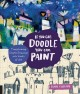 Go to record If you can doodle, you can paint : transforming simple dra...