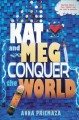 Go to record Kat and Meg conquer the world