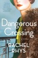 Go to record Dangerous crossing : a novel