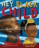 Go to record Hey Black child