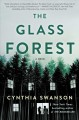 Go to record The glass forest : a novel
