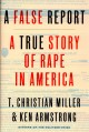 Go to record A false report : a true story of rape in America
